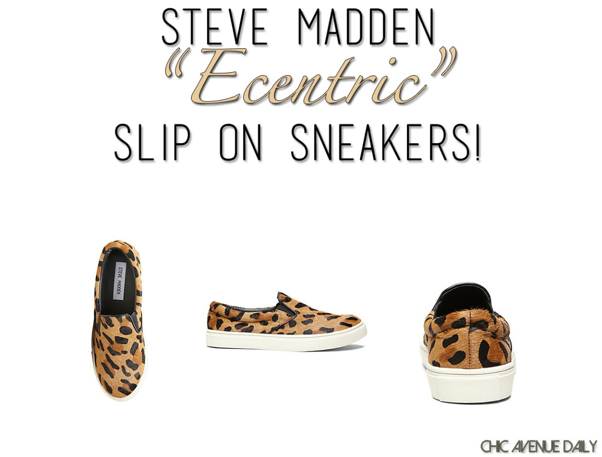 """aceb15621 Steve Madden """"Ecentric"""" Slip On Sneakers! – Chic Avenue Daily"""